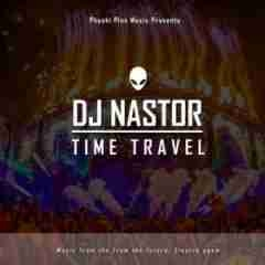 DJ Nastor - Time Travel